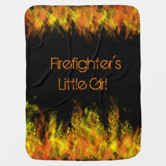 Firefighter's Little Girl or Boy Baby Blanket