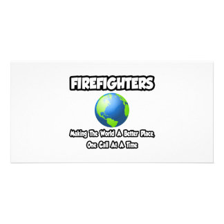 Firefighters Making the World a Better Place Photo Cards