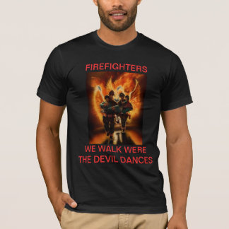FIREFIGHTERS SAVE LIVES T-Shirt
