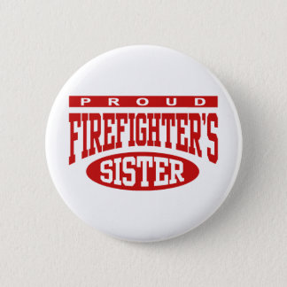 Firefighter's Sister 6 Cm Round Badge
