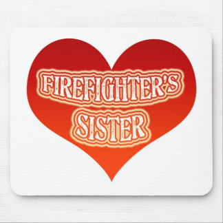 Firefighter's Sister Mouse Pad