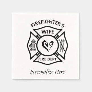 Firefighters Wife Disposable Napkins