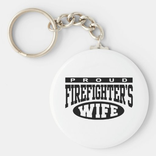 Firefighter's Wife Key Chain