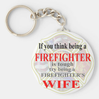 FIREFIGHTERS WIFE- KEY RING