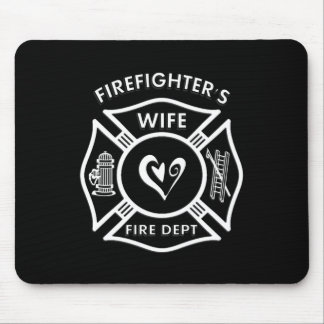 Firefighters Wife Mouse Pad