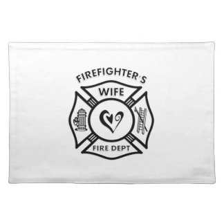 Firefighters Wife Placemats