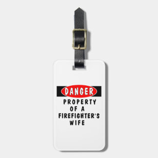 Firefighters Wife Property Luggage Tag