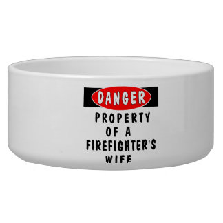 Firefighters Wife Property Pet Food Bowl