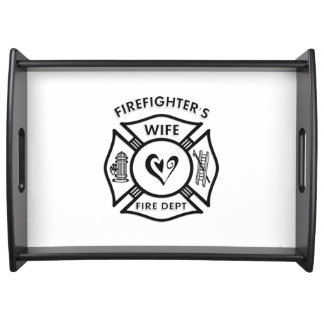 Firefighters Wife Service Tray