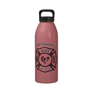 Firefighters Wife Drinking Bottles