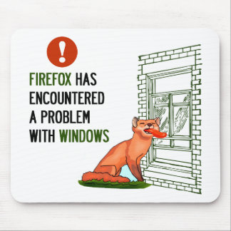 Firefox has encountered a problem with windows mouse mat