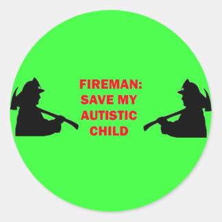 Fireman Save My Autistic Child Round Sticker
