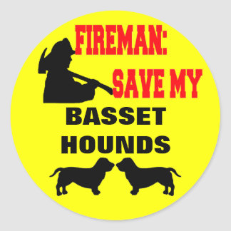 Fireman Save My Basset Hounds Classic Round Sticker