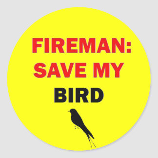 Fireman Save My Bird Classic Round Sticker