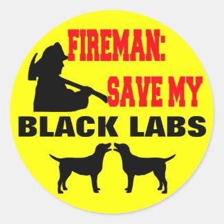 Fireman Save My Black Labs Round Sticker
