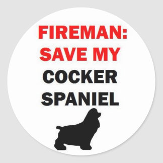 Fireman Save My Cocker Spaniel Dog Classic Round Sticker