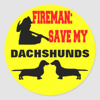 Fireman Save My Dachshunds Classic Round Sticker