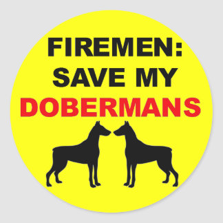 Fireman Save My Dobermans Classic Round Sticker