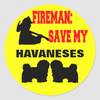 Fireman Save My Havaneses Classic Round Sticker