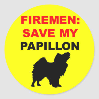 Fireman Save My Papillon Round Sticker