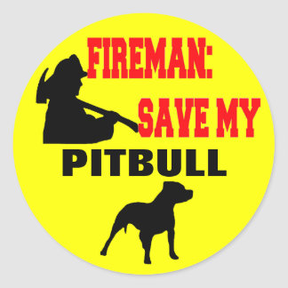 Fireman Save My Pitbull Classic Round Sticker