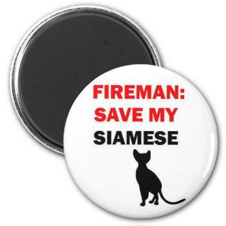 Fireman Save My Siamese Cat Magnet