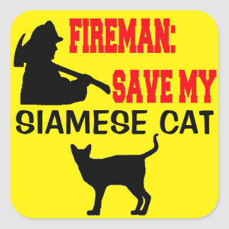 Fireman Save My Siamese Cat Square Sticker