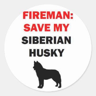 Fireman Save My Siberian Husky Classic Round Sticker