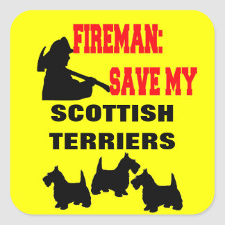 Fireman Save My Three Scottish Terrier Dogs Square Sticker