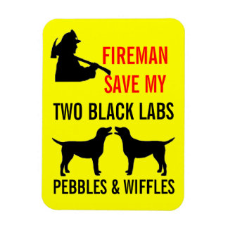 Fireman Save My Two Black Labs Fire Safety Rectangular Photo Magnet