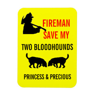 Fireman Save My Two Bloodhounds Fire Safety Magnet