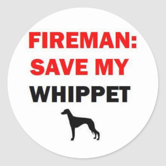 Fireman Save My Whippet Dog Classic Round Sticker