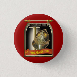 Firemans Pole Pub Sign 3 Cm Round Badge