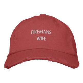 FIREMANS, WIFE HAT EMBROIDERED BASEBALL CAPS