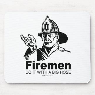 FIREMEN DO IT WITH A BIG HOSE MOUSEPAD