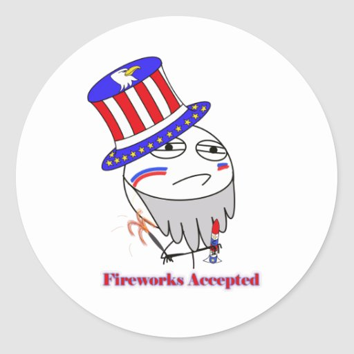 Fireworks Accepted! Stickers