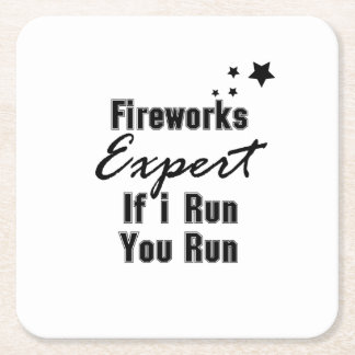 Fireworks Expert Funny 4th of July for Men Women Square Paper Coaster
