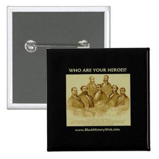 First African American Senator & Representatives 15 Cm Square Badge