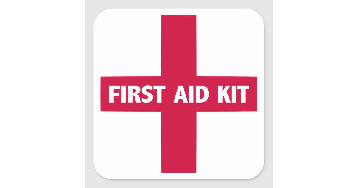 First Aid Kit Sign Square Sticker | Zazzle.co.uk