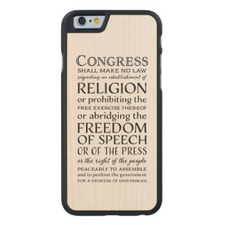 First Amendment Freedoms - Defend Your Rights Carved® Maple iPhone 6 Case
