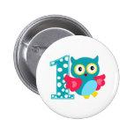 First Birthday Happy Owl 6 Cm Round Badge