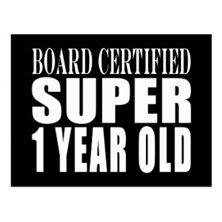 First Birthdays Board Certified Super One Year Old Postcard
