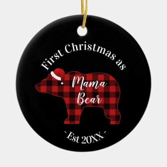 First Christmas as a Mama Bear Buffalo Plaid