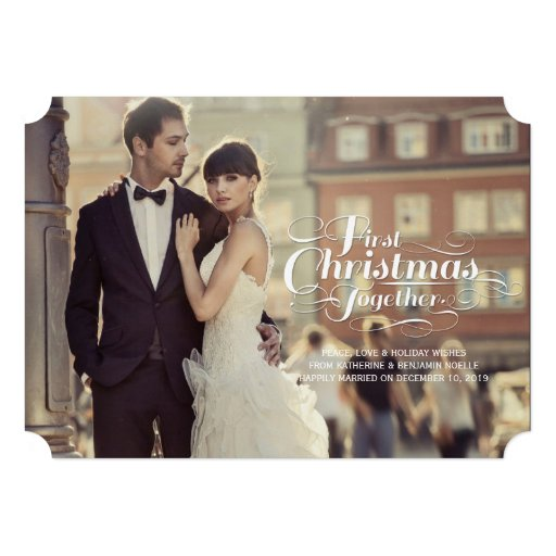First Christmas Together Married Holiday Greetings Personalized Invites