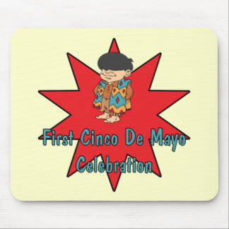 First Cinco de Mayo CelebrationT-shirts and Gifts Mouse Pad