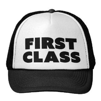 FIRST CLASS funny slogan trucker hat