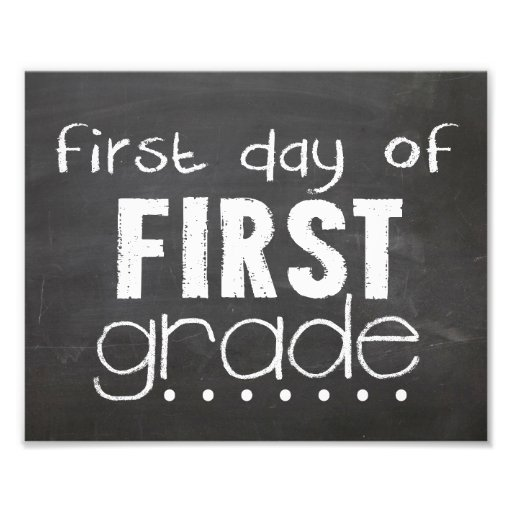 First Day of 1st Grade Chalkboard Sign
