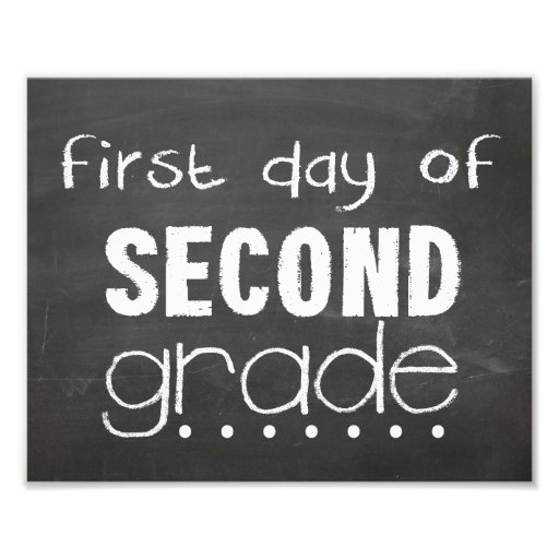 First Day of 2nd Grade Chalkboard Sign