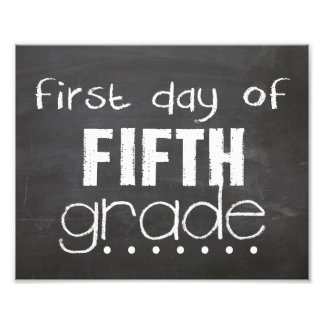 First Day of 5th Grade Chalkboard Sign Photo