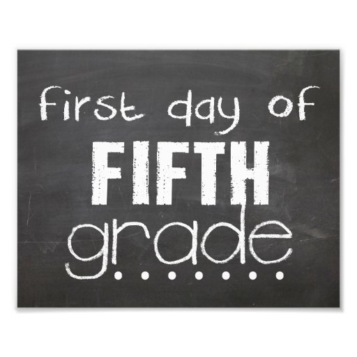 First Day of 5th Grade Chalkboard Sign